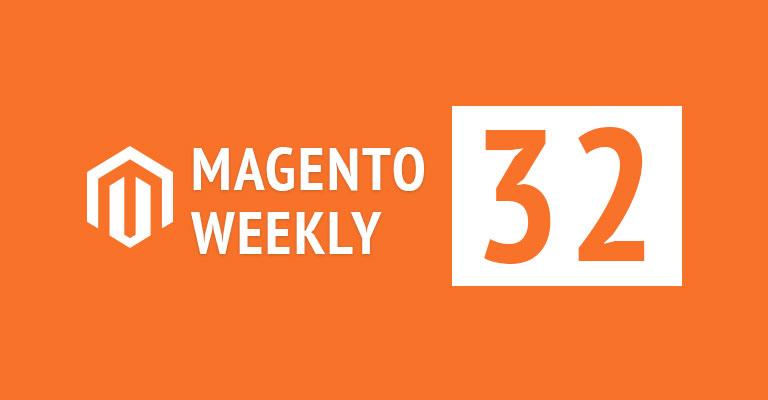 magento news weekly roundup 32