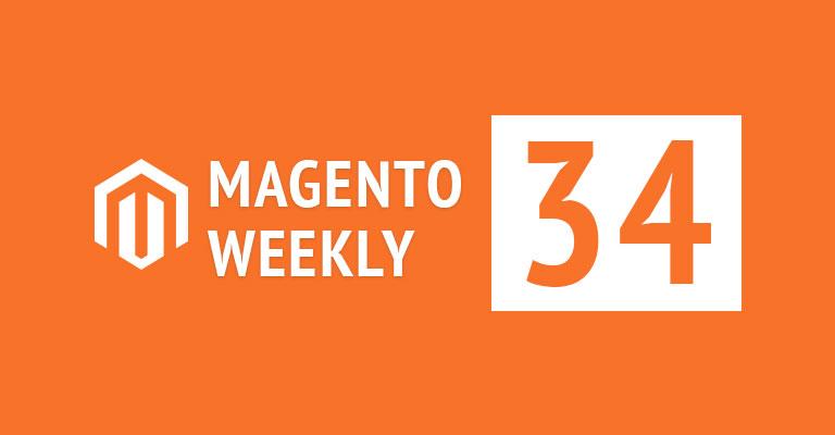 Magento news weekly roundup