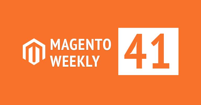 magento news weekly 41