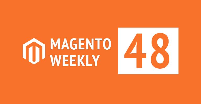 Magento weekly news roundup
