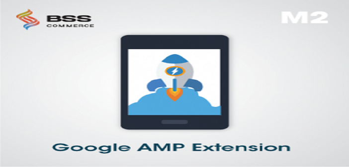 Google AMP Extension for Magento 2 by BSSCommerce