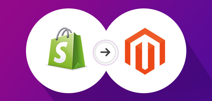 Migrate Shopify Stores to Magento 2 Platform Easily