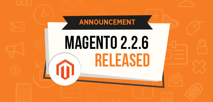 Magento 2.2.6 released